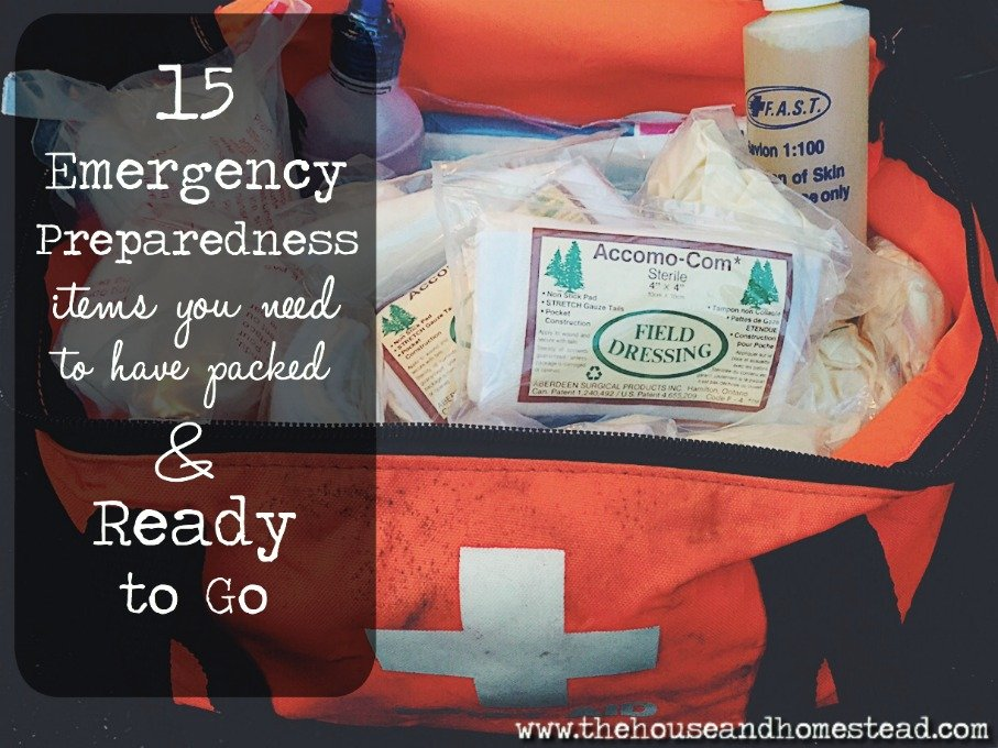 15 Emergency Preparedness Items You Need to Have Packed and Ready To Go