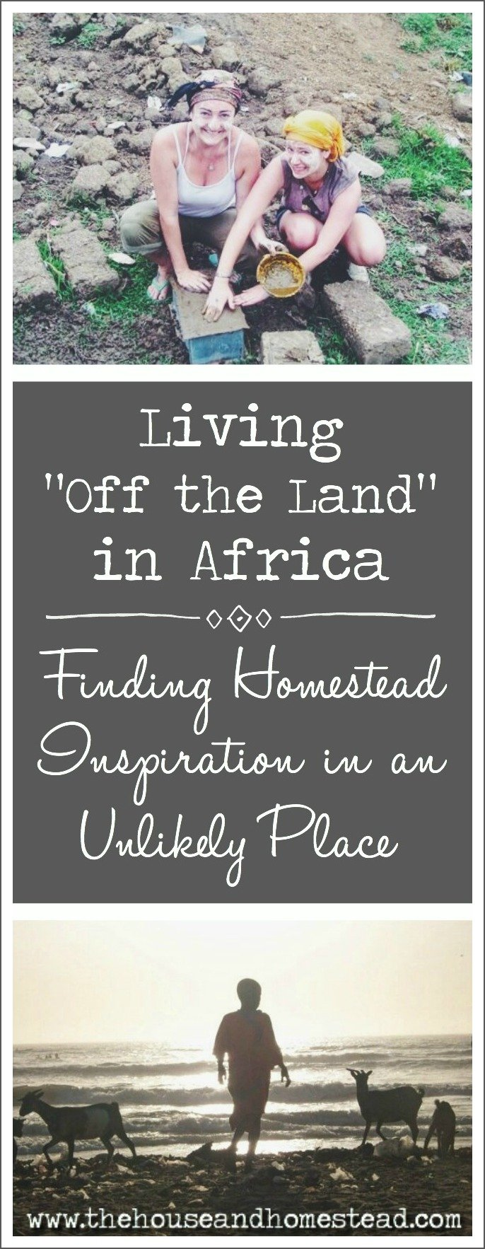 My homesteading journey traces its roots back to Africa where I learned first-hand what it meant to live off the land and make do with few resources. I didn't know it at the time, but this experience would put me on the path that would lead me into a life of self-reliant living that I never would have dreamed of when I booked that ticket all those years ago.