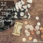 Spring is the perfect time to get your finances back on track and start living frugally again without feeling deprived. Here are 12 frugal living tips for spring that anyone, anywhere can use to save money this spring season. #frugalliving #frugalspring