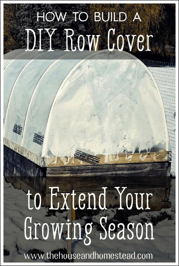 DIY Row Cover | DIY Garden Cloche | DIY Hoop House | Growing Season Extender