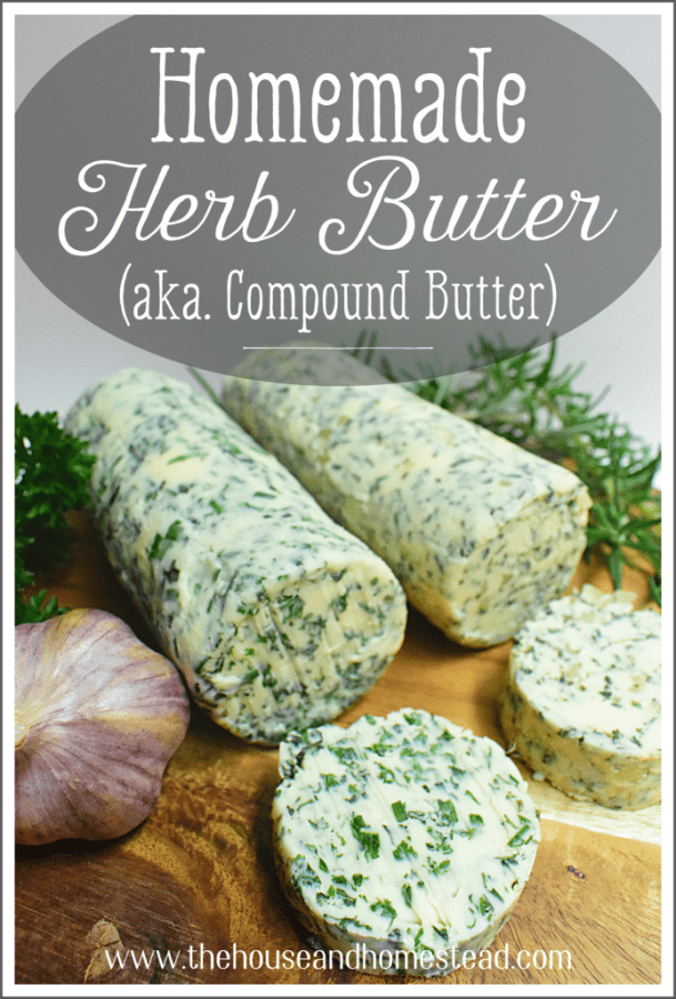 This homemade herb butter is versatile and easy to make. Plus, it's a fantastic way to preserve your fresh summer herbs to enjoy all year long! #herbbutter #compoundbutter