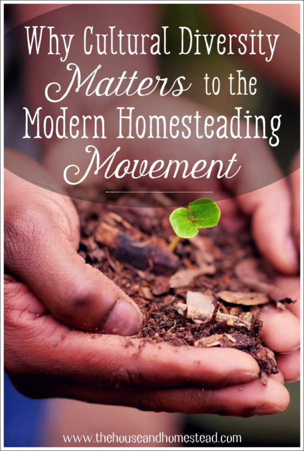 Cultural diversity is as important as plant diversity in the modern homesteading world. Here's how we can all benefit from amplifying BIPOC voices in the modern homesteading community and learning from cultures outside of our own.