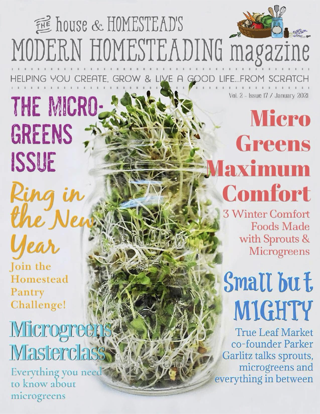 Modern Homesteading Magazine | The Microgreens Issue | January 2021