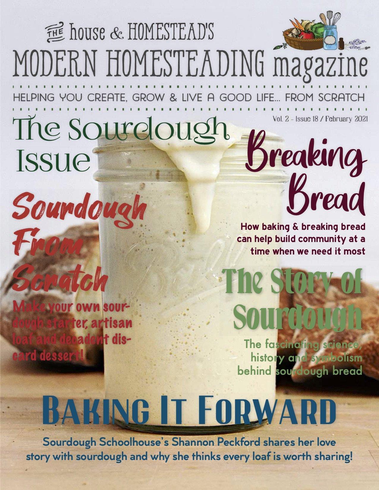 Modern Homesteading Magazine | The Sourdough Issue | February 2021